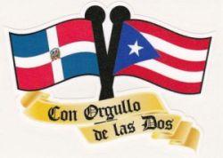 PR & DOMINICAN REP. FLAGS ''CON ORGULLO DE LAS DOS'' VINYL CAR ST