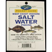 The Freshwater Angler© Pocket Guide-West Coast Salt Water FISHING